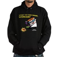 What Do You Want, Woman? Hoodie (dark)