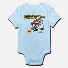 What Do You Want, Woman? Infant Bodysuit