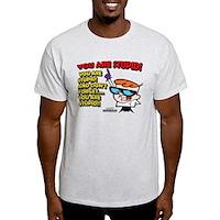 Dexter You Are Stupid! Light T-Shirt