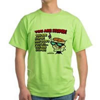 Dexter You Are Stupid! Green T-Shirt