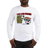 Dexter You Are Stupid! Long Sleeve T-Shirt
