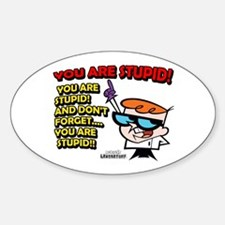 Dexter You Are Stupid! Decal