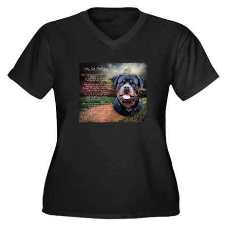 """""""Why God Made Dogs"""" Rottweiler Women's Plus Size V"""
