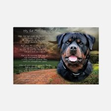 """""""Why God Made Dogs"""" Rottweiler Rectangle Magnet"""