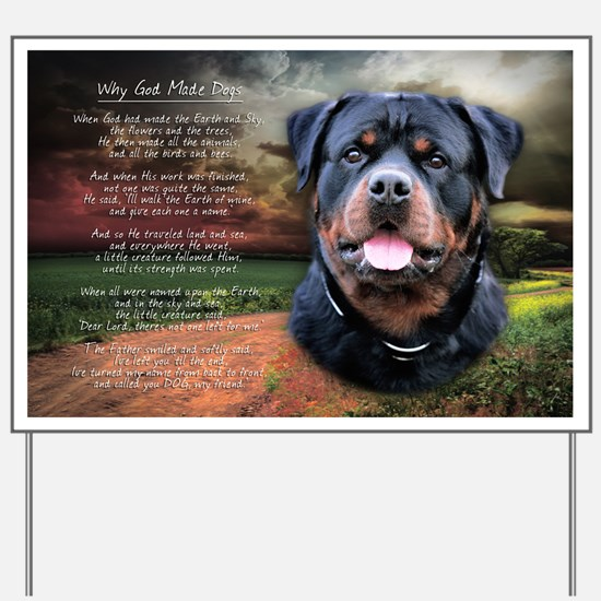 """Why God Made Dogs"" Rottweiler Yard Sign"