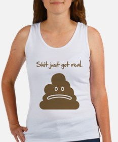Shit just got real. Women's Tank Top