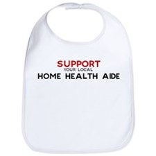 Support:  HOME HEALTH AIDE Bib