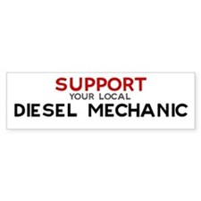 Support: DIESEL MECHANIC Bumper Bumper Sticker