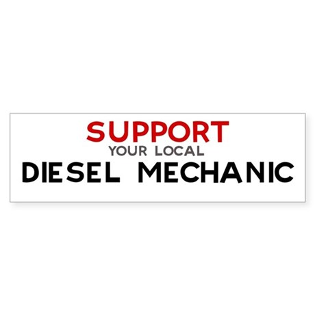 Support: DIESEL MECHANIC Bumper Sticker