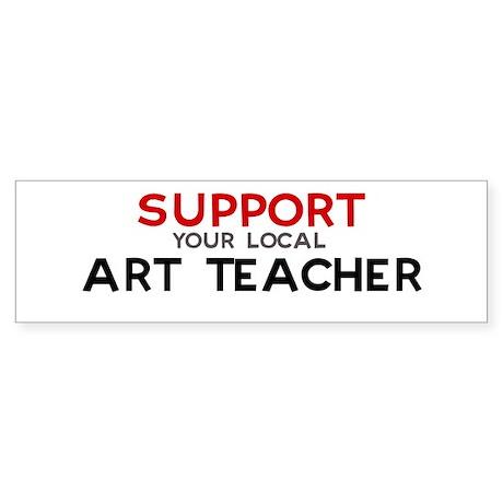 Support: ART TEACHER Bumper Sticker
