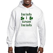 Irish I Was Irish Hoodie