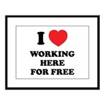 Working Here For Free Large Framed Print