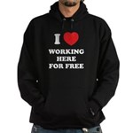 Working Here For Free Hoodie (dark)