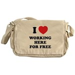 Working Here For Free Messenger Bag