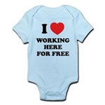 Working Here For Free Infant Bodysuit