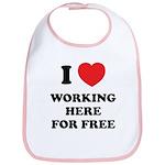 Working Here For Free Bib