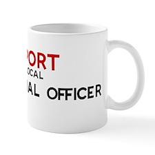 Support:  CORRECTIONAL OFFICE Coffee Mug