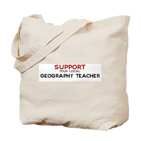 Support: GEOGRAPHY TEACHER Tote Bag