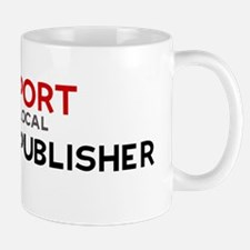 Support:  DESKTOP PUBLISHER Mug