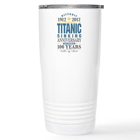 Titanic Sinking Anniversary Stainless Steel Travel