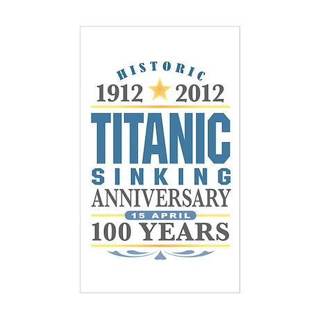 Titanic Sinking Anniversary Sticker (Rectangle)