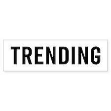 Trending Bumper Sticker