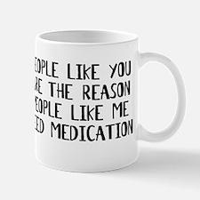 I Need Medication Mug