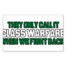They Only Call it Class Warfa Decal