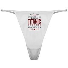 Titanic Sinking Anniversary Classic Thong