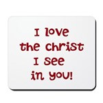 Love and Christ Mousepad