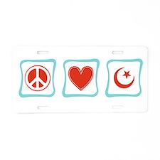 Peace, Love and Islam Aluminum License Plate
