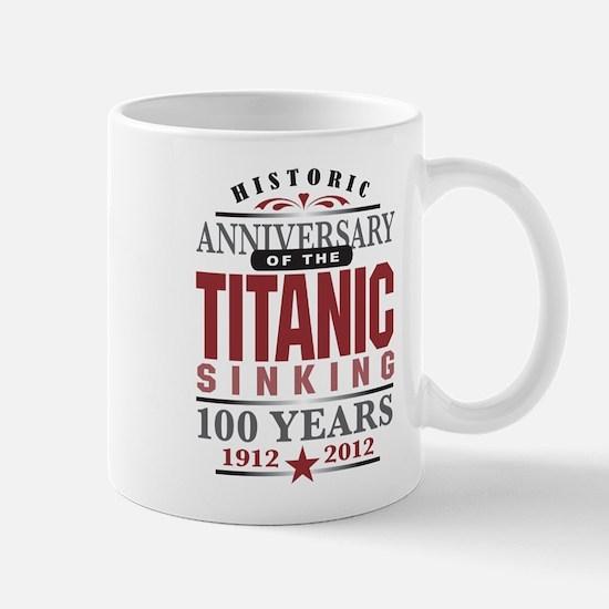 Titanic Sinking Anniversary Mug