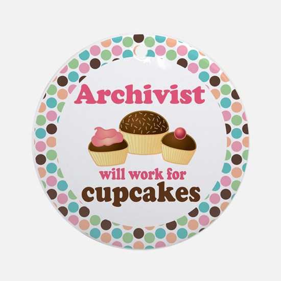 Archivist Will Work For Cupcakes Ornament