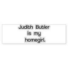 Judith Butler is my homegirl. Bumper Sticker