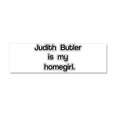 Judith Butler is my homegirl. Car Magnet 10 x 3