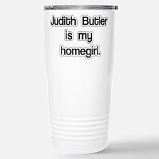 Judith Butler is my homegirl. Travel Mug