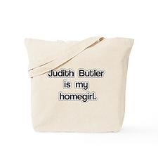 Judith Butler is my homegirl. Tote Bag