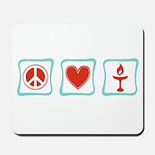 Peace, Love and Unitarianism Mousepad