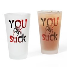 You Suck Drinking Glass