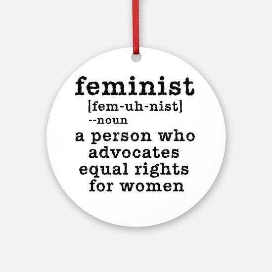 Feminist Definition Ornament (Round)