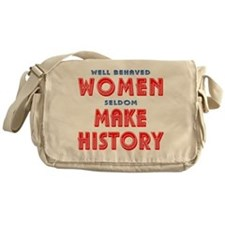 Unique Well Behaved Women Messenger Bag