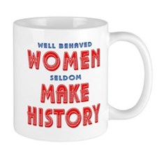 Unique Well Behaved Women Mug