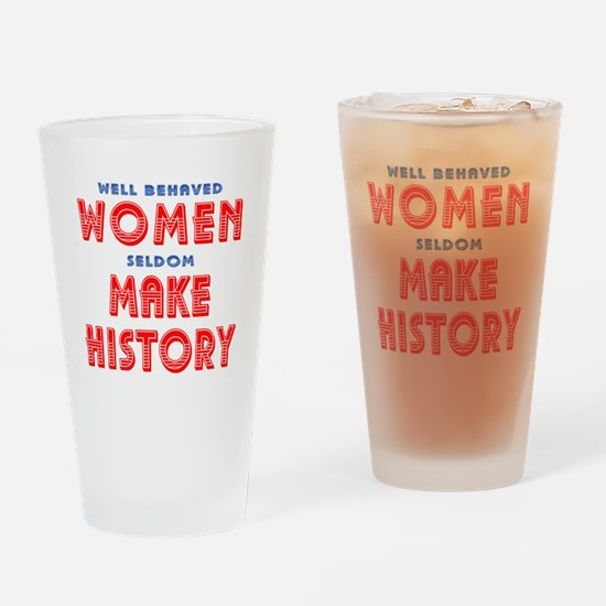 Unique Well Behaved Women Drinking Glass