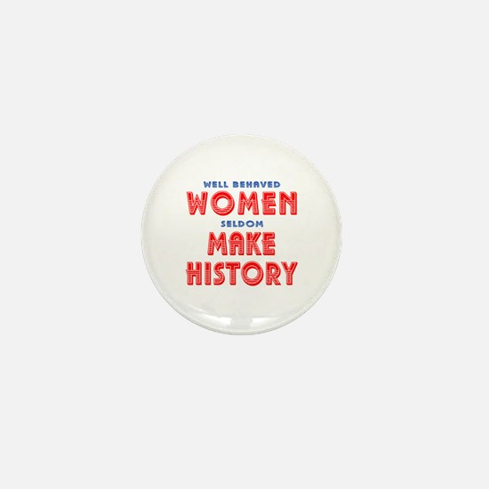 Unique Well Behaved Women Mini Button (100 pack)