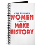 Unique Well Behaved Women Journal
