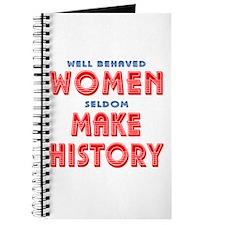 Unique Well Behaved Women Journal