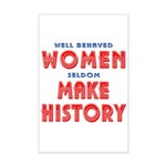 Unique Well Behaved Women Mini Poster Print