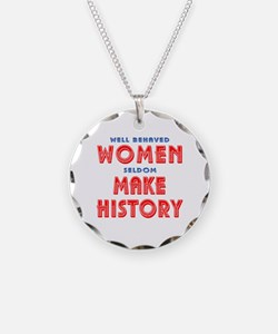 Unique Well Behaved Women Necklace