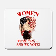 Women 52% and We Vote Mousepad