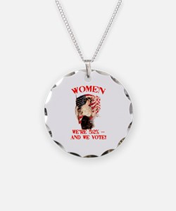 Women 52% and We Vote Necklace